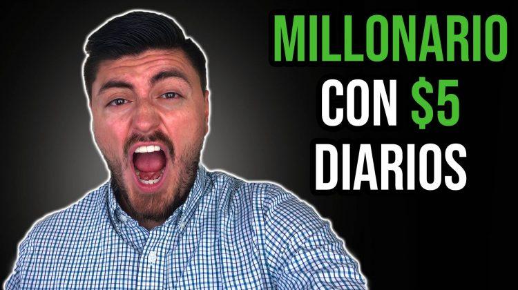 millonario con $5 diarios