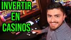 Invertir en casinos