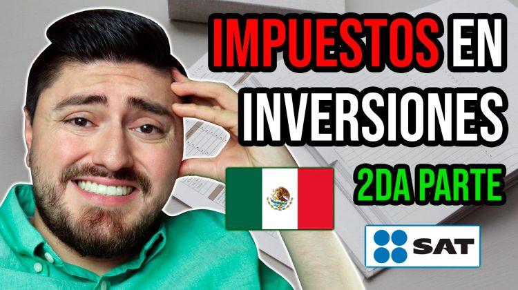 Impuestos en Inversiones en México 2020