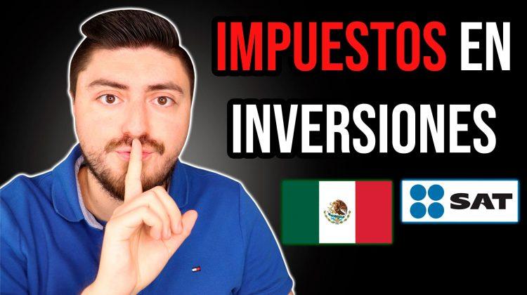 Impuestos en inversiones en México
